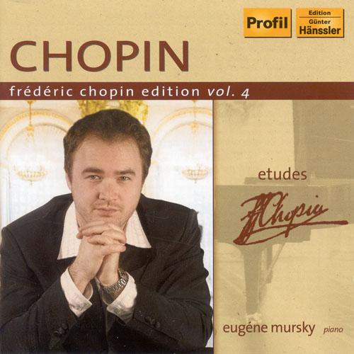 CHOPIN, F.: Chopin Edition, Vol. 4 (Mursky) - Etudes