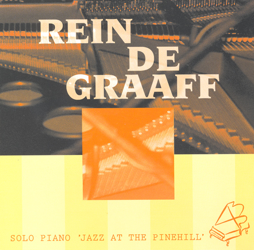 GRAAFF, Rein de: Solo Piano Jazz at the Pinehill