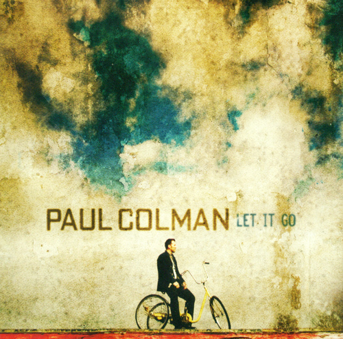 COLMAN, Paul: Let It Go