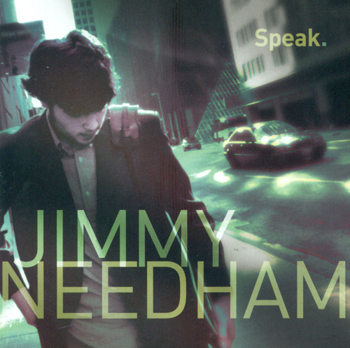 NEEDHAM, Jimmy: Speak