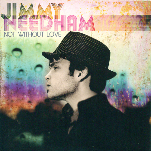NEEDHAM, Jimmy: Not Without Love