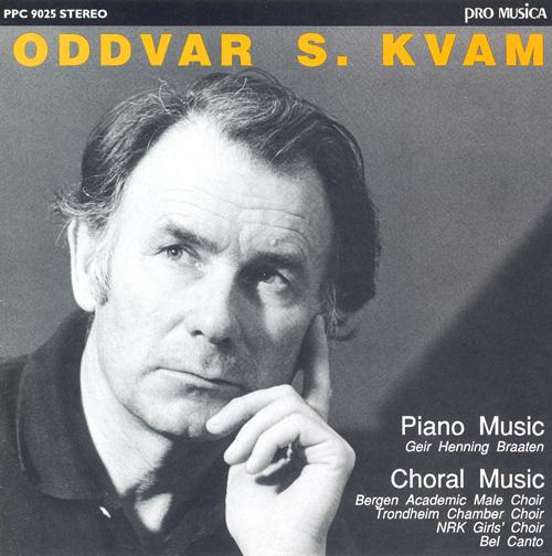 KVAM, O.: Choral Music