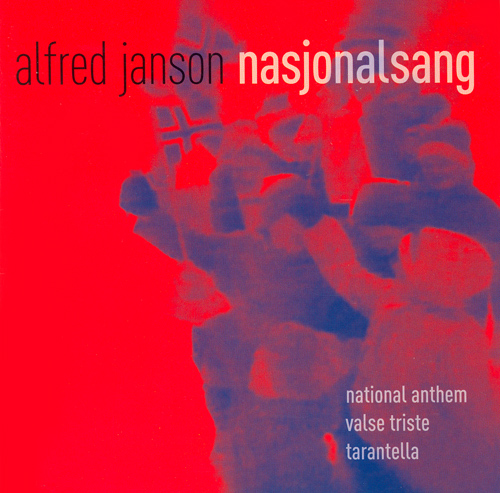 JANSON, A.: National Anthem / Valse triste / Tarantella