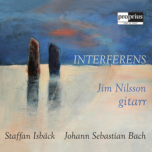 Guitar Recital: Nilsson, Jim - ISBÄCK, I. / BACH, J.S. (Interferens)