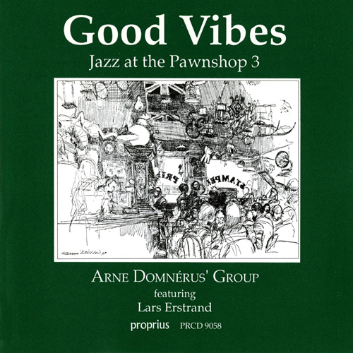 JAZZ AT THE PAWNSHOP 3 - GOOD VIBES