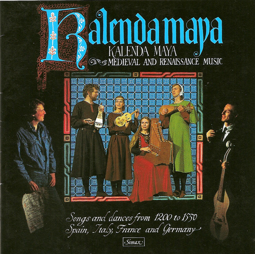 Vocal and Chamber Music (Medieval, Renaissance) - ALFONSO X / GILLEBERT DE BERNEVILLE (Songs and Dances, 1200-1550) (Kalenda Maya)