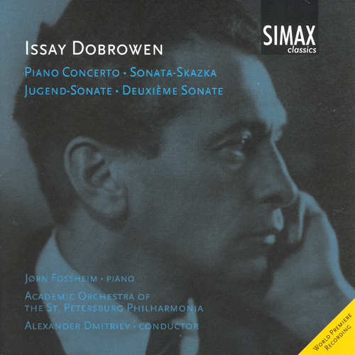 DOBROWEN, I.: Piano Concerto in C sharp minor / Jugend Sonata / Sonata-Skazka / Deuxieme Sonate (Fossheim)