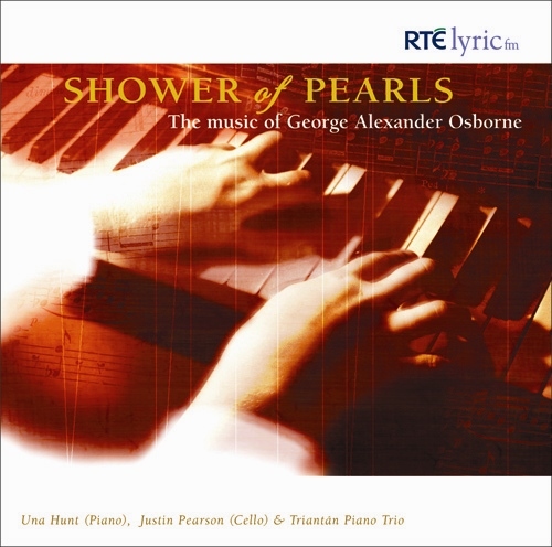OSBORNE, G.A.: Nouvelle Pluie de Perles (La) / Ireland Fantasia / Sonata for Piano and Cello / Isabella Valse (Triantan)