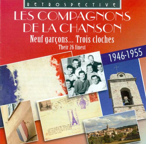 COMPAGNONS DE LA CHANSONS: Neuf garcons … Trois cloches (1946-1955)