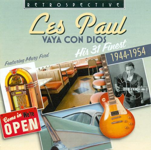 PAUL, Les: Vaya con Dios (1944-1954)
