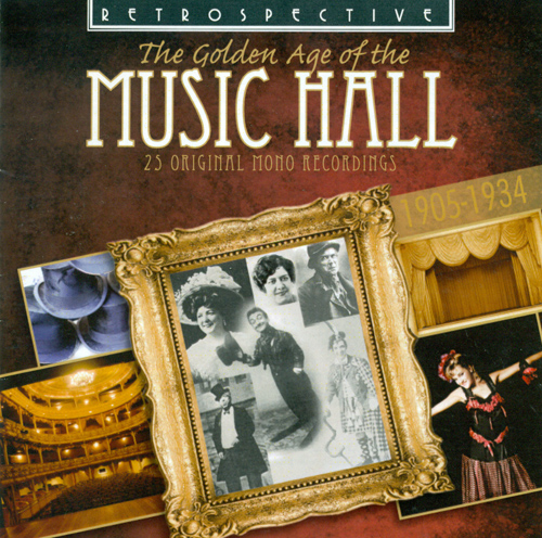 GOLDEN AGE OF THE MUSIC HALL (THE) (25 Original Mono Recordings) (1905-1934) (Lloyd)