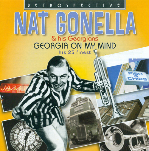 GONELLA, Nat: Nat Gonella and His Georgians