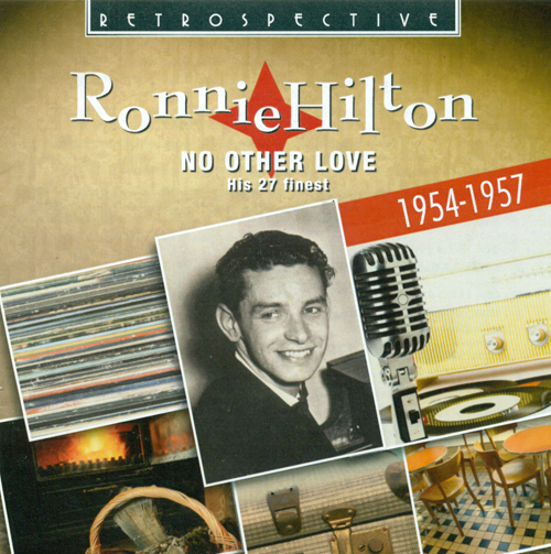 HILTON, Ronnie: No Other Love - His 27 Finest (1954-1957)