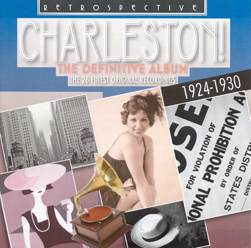 CHARLESTON! THE DEFINITIVE ALBUM - The 26 finest original recordings (1924-1930)