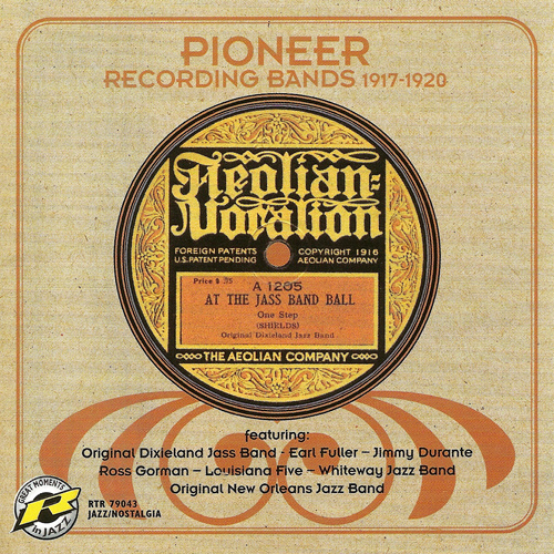 PIONEER RECORDING BANDS (1917-1920)