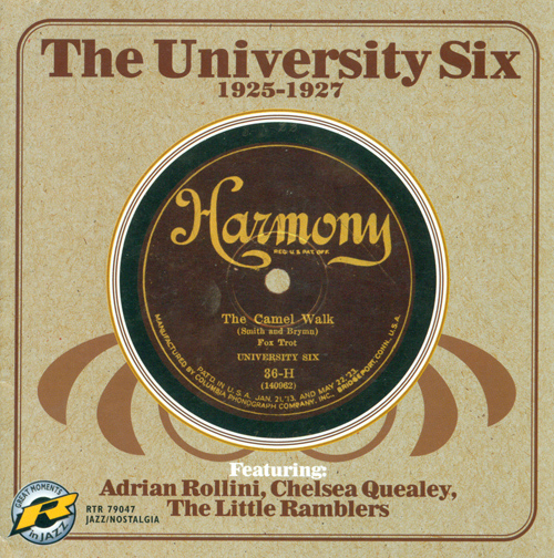 UNIVERSITY SIX: University Six featuring Adrian Rollini, Chelsea Quealey, The Little Ramblers