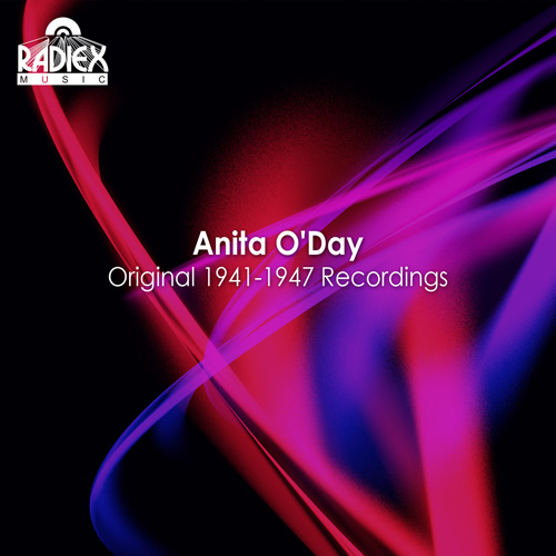 O'DAY, Anita: Original Recordings (1941-1947)