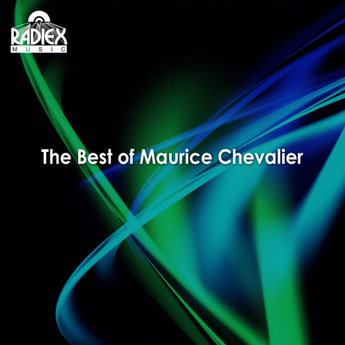 CHEVALIER, Maurice: Best of Maurice Chevalier (The) (1921-1947)