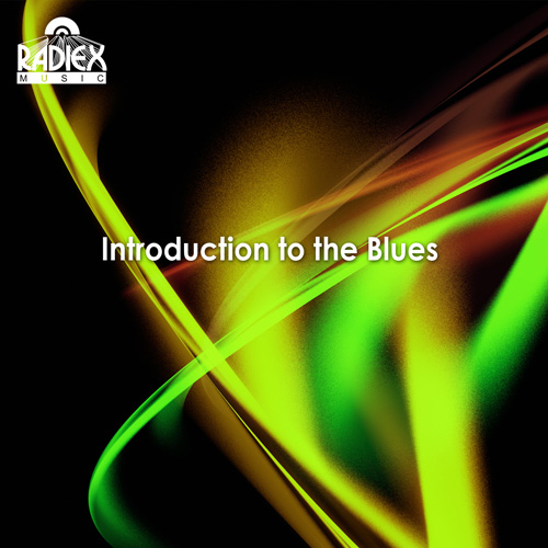INTRODUCTION TO THE BLUES (1930-1947)