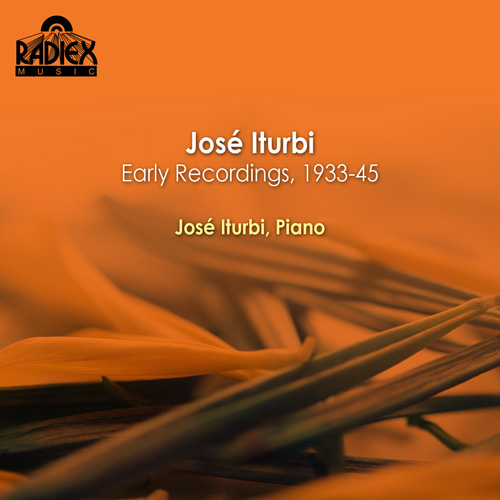 Piano Recital: Iturbi, Jose - CHOPIN, F. / LISZT, F. / DEBUSSY, C. / SCARLATTI, D. / PARADIES, P.D. / ITURBI, J. (Early Recordings) (1933-1945)