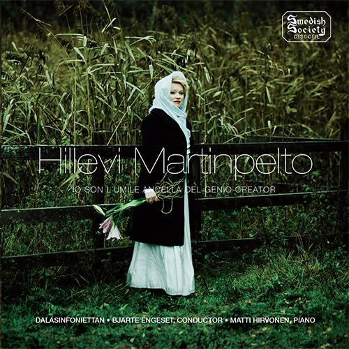 Opera Arias (Soprano): Martinpelto, Hillevi - CILEA, F. / VERDI, G. / BEETHOVEN, L. van / MOZART, W.A. (Io son l'umile ancella del Genio creator)