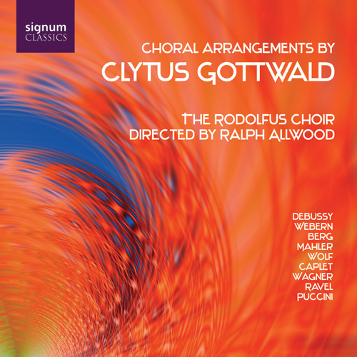 RODOLFUS CHOIR: Choral Arrangements by Clytus Gottwald