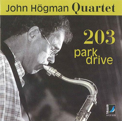 JOHN HOGMAN QUARTET: 203 Park Drive