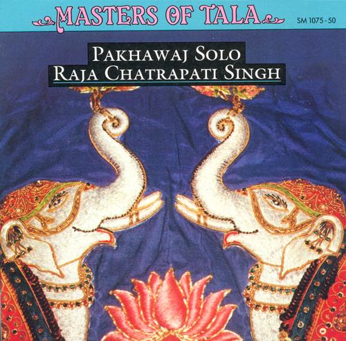 INDIA Chatrapati Singh: Masters of Tala - Pakhawaj Solo