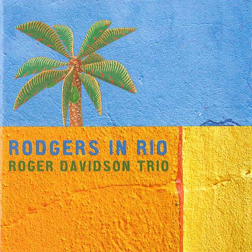 ROGER DAVIDSON TRIO: Rodgers in Rio
