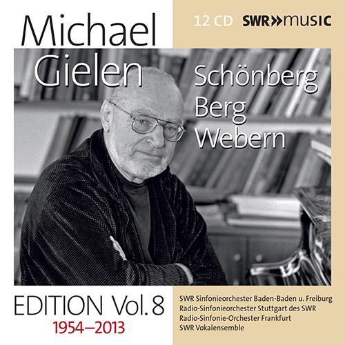 Orchestral Music - SCHOENBERG, A. / BERG, A. / WEBERN, A. (Michael Gielen Edition, Vol. 8 (1954-2013))