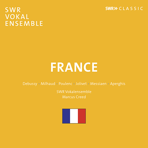 Choral Music - DEBUSSY, C. / MILHAUD, D. / POULENC, F. / JOLIVET, A. / MESSIAEN, O. (France)