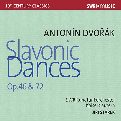 DVOŘÁK, A.: Slavonic Dances, Opp. 46 and 72
