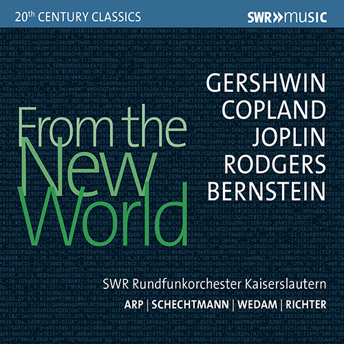Orchestral Music - GERSHWIN, G. / COPLAND, A. / BERNSTEIN, L. / JOPLIN, S. (From The New World)