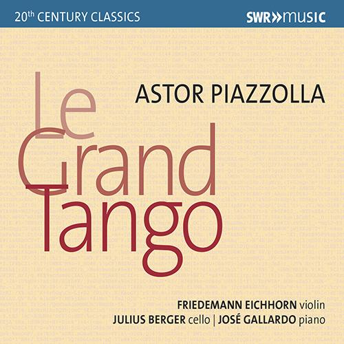 PIAZZOLLA, A.: Grand Tango (Le) / Las 4 Estaciones Porteñas / Oblivion