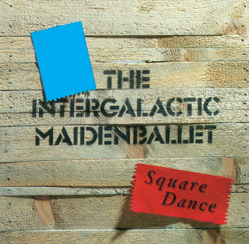 INTERGALACTIC MAIDENBALLET: Square Dance
