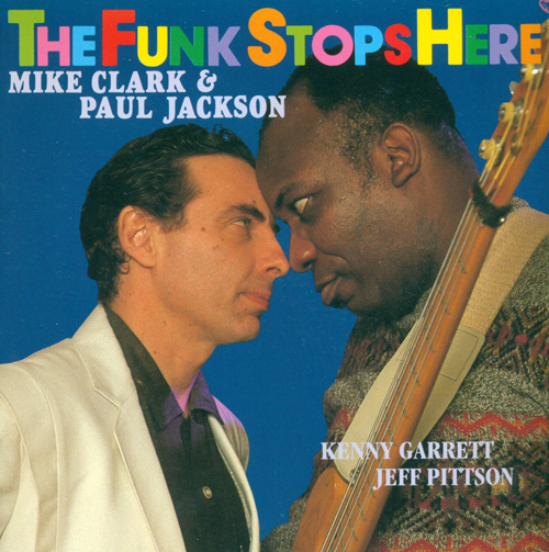 CLARK, Mike / JACKSON, Paul: Funk Stops Here (The)