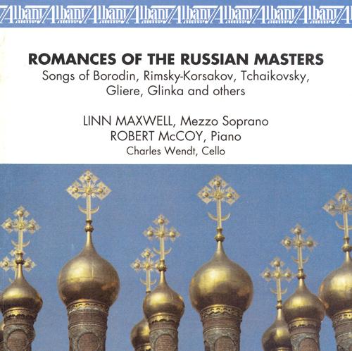 Vocal Recital: Maxwell, Linn - ARENSKY / CUI, C. / BORODIN / RIMSKY-KORSAKOV / TCHAIKOVSKY, P. / GLIERE / GLINKA (Romances of the Russian Masters)