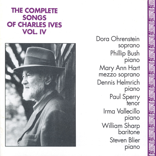 IVES, C.: Songs (Complete), Vol. 4