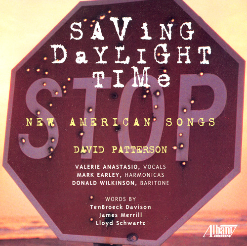 PATTERSON, D.: Saving Daylight Time / Last Words / Dead Battery Blues
