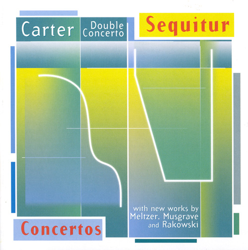 CARTER, E.: Double Concerto for Harpsichord and Piano / RAKOWSKI: Locking Horns / MELTZER: Virginal / MUSGRAVE: Lamenting with Ariadne
