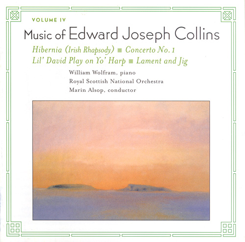 COLLINS, E.J.: Music of Edward Joseph Collins, Vol. 4 - Hibernia / Piano Concerto No. 1 / Li'l David Play on Yo' Harp / Lament and Jig