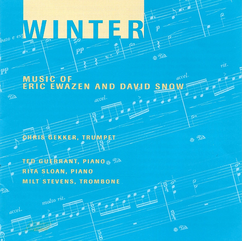 EWAZEN: Winter / 3 Lyrics / An Elizabethan Songbook / Aftershock / A Hymn for the Lost and the Living / Elegia / SNOW: A Baker's Tale