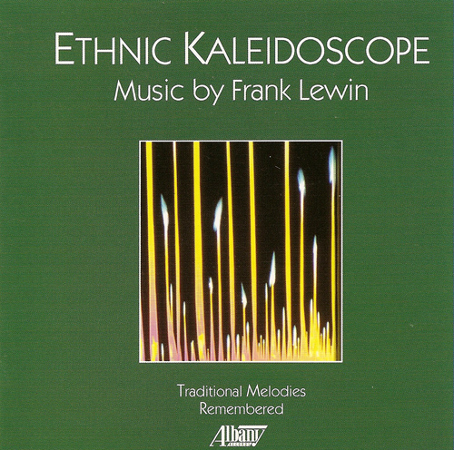 LEWIS, F.: Traditional Melodies Remembered (Ethnic Kaleidoscope)