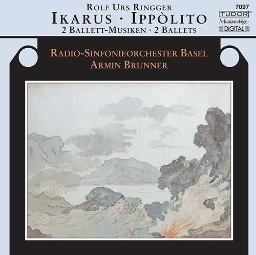 RINGGER, R.U.: Ikarus / Ippolito (Basel Radio Symphony, Brunner)