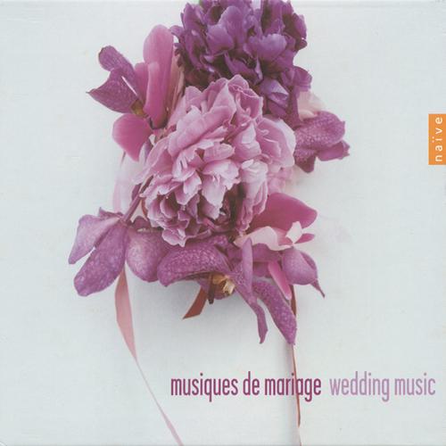 Wedding Music - HANDEL, G.F. / MOZART, W.A. / BACH, J.S. / VIVALDI, A. / MENDELSSOHN, Felix / SCHUBERT, F. / WAGNER, R.
