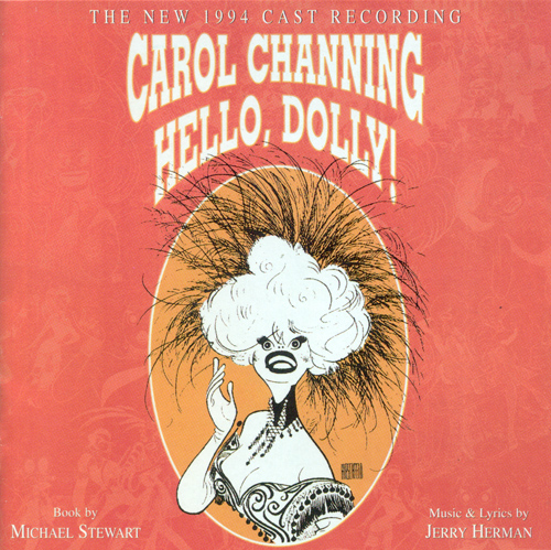 HERMAN, J.: Hello, Dolly (1994 Broadway Revival Cast) (Stella)