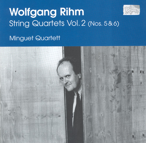 "RIHM, W.: String Quartets, Vol. 2 (Minguet Quartet) - Nos. 5, ""Ohne Titel"" and 6, ""Blaubuch"""