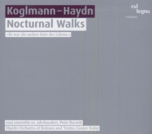 HAYDN, J.: Symphony No. 27 (Kuhn) / KOGLMANN, F.: Nocturnal Walks (Burwik)