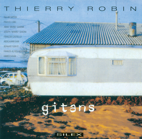 WORLD MUSIC Thierry Robin: Gitans